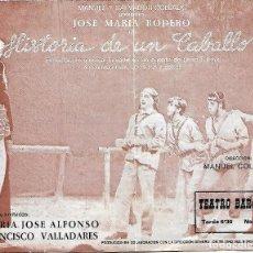 Coleccionismo de carteles: HISTORIA DE UN CABALLO, PROGRAMA DOBLE DEL TEATRO BARCELONA 1980. JOSE MARIA RODERO.. Lote 82929808