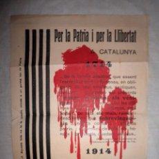Coleccionismo de carteles: CARTEL LLIBERTAT A CATALUNYA - AÑO 1914.. Lote 83329100