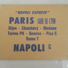 Coleccionismo de carteles: ANTIGUO CARTEL DIRECCIONAL TREN ITALIANO NAPOLES - PARIS . Lote 84696342
