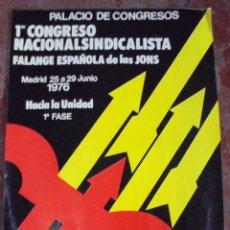 Coleccionismo de carteles: CARTEL. 1976. PRIMER CONGRESO NACIONALSINDICALISTA. FALANGE ESPAÑOLA DE LAS JONS. 43X30CM. Lote 192976797