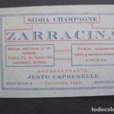 Coleccionismo de carteles: ZARRACINA - SIDRA CHAMPAGNE - CAPDEGELLE-BARCELONA-PEQUEÑA TARJETA PUBLICIDAD -VER FOTOS-(V-10.903). Lote 86049284