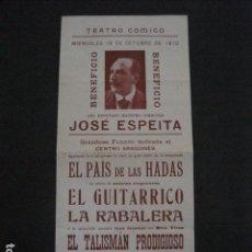 Coleccionismo de carteles: TEATRO COMICO - JOSE ESPEITA -CENTRO ARAGONES - AÑO 1910- VER FOTOS -(V-11.557). Lote 89604120