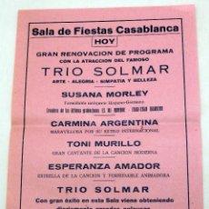 Coleccionismo de carteles: CARTEL SALA FIESTAS CASABLANCA PONFERRADA TRÍO SOLMAR SUSANA MORLEY CARMINA ARGENTINA AÑOS 50. Lote 91272250