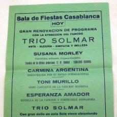 Coleccionismo de carteles: CARTEL SALA FIESTAS CASABLANCA PONFERRADA TRÍO SOLMAR SUSANA MORLEY CARMINA ARGENTINA AÑOS 50. Lote 91272335