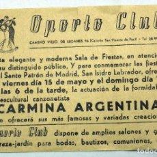 Coleccionismo de carteles: CARTEL GRAN SALA FIESTAS OPORTO CLUB CAMINO VIEJO LEGANÉS CARMINA ARGENTINA Y RAMÓN MOLINA AÑOS 50. Lote 91276220