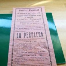 Coleccionismo de carteles: PROGRAMA DEL TEATRO ESPINEL DE RONDA (MÁLAGA). LA PERULERA. 1930. Lote 92441869