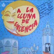 Coleccionismo de carteles: DANIEL TORRES. CARTEL A LA LLUNA DE VALÈNCIA. 1982. Lote 94600943