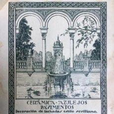 Coleccionismo de carteles: CERÁMICA AZULEJOS Y PAVIMENTOS CASA GONZÁLEZ DECORACIÓN FACHADAS ESTILO SEVILLANO.HOJA 1926. Lote 96025783