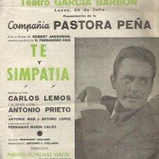 Coleccionismo de carteles: PASTORA PEÑA PROGRAMA DOBLE DE TEATRO DE LA COMEDIA TE Y SIMPATIA DEL TEATRO GARCIA BARBON DE VIGO. Lote 103545399