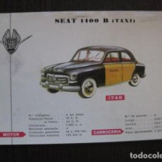 Coleccionismo de carteles: AUTOMOVIL -COCHE- FICHA CARTEL CARACTERISTICAS - SEAT 1400 B TAXI -VER FOTOS-(V-12.963). Lote 106251439