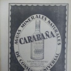 Coleccionismo de carteles: AGUAS MINERALES NATURALES CARABAÑA DE CONSUMO UNIVERSAL.J.CHAVARRI MADRID HOJA REVISTA 1926. Lote 107324415