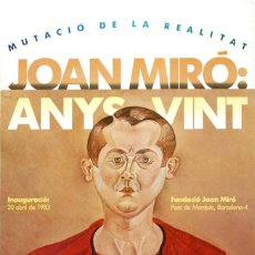 Coleccionismo de carteles: JOAN MIRO CARTEL EXPOSICION MEDIDAS; 40 X 30 CM. Lote 107973011