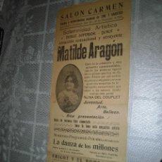 Coleccionismo de carteles: MATILDE ARAGON CARTEL 22 X 58 CTMS. AÑO 1914 (VER FOTOS ADICIONALES). Lote 108282675