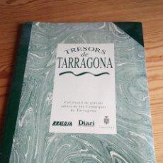 Coleccionismo de carteles: TRESORS DE TARRAGONA I COMARQUES. Lote 109342719