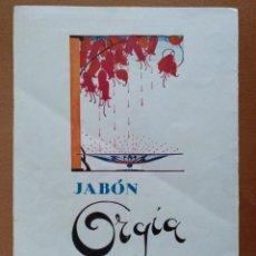 Coleccionismo de carteles: HOJA PUBLICIDAD JABON ORGIA MYRURGIA/GRAN TEATRO DEL LICEO TEMPORADA 1921-1922. Lote 110175187