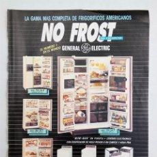 Coleccionismo de carteles: PUBLICIDAD 1987. ANUNCIO NEVERAS NO FROST GENERAL ELECTRICS GE - DAMART THERMOLACTYL. Lote 112937107