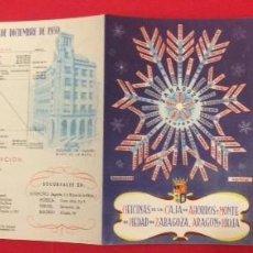 Coleccionismo de carteles: CAJA DE AHORROS Y MONTE DE PIEDAD, ZARAGOZA, ARAGON Y RIIOJA 1950 PANFLETO. Lote 114967467