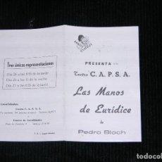 Coleccionismo de carteles: F1 TEATRO C.A.P.S.A LAS MANOS DE DE EURIDICE DE PEDRO. Lote 115732559