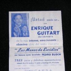 Coleccionismo de carteles: F1 LAS MANOS DE EURIDICE TEATRO C.A.P.S.A. DE PEDRO BLOCH. Lote 115733527