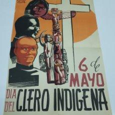 Coleccionismo de carteles: ANTIGUO CARTEL - DIA DEL CLERO INDIGENA. Lote 115934202