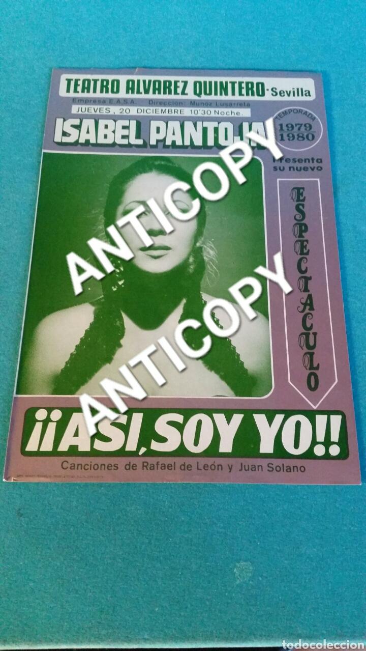 ÚNICO EN TODOCOLECCION ISABEL PANTOJA CARTEL TEATRO ÁLVAREZ QUINTERO 1979 SEVILLA ASÍ SOY YO (Coleccionismo - Carteles Pequeño Formato)