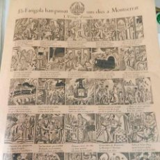 Coleccionismo de carteles: ALELUYA - AUCA .ELS FARIGOLA HAN PASSAT UNS DIES A MONTSERRAT . I. VIATGE D´ANADA. 31X43 CMS. Lote 177938930