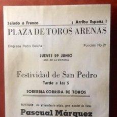 Coleccionismo de carteles: PLAZA DE TOROS ARENAS. AÑO DE LA VICTORIA. SALUDO A FRANCO. ARRIBA ESPAÑA¡ ENVIO INCLUIDO.. Lote 118921171