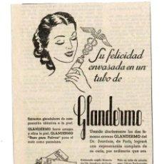 Coleccionismo de carteles: PEQUEÑO ANUNCIO PUBLICITARIO CREMA ** GLANDERMO ** (AÑOS 60). DEL DR. JOURDAIN DE PARÍS.. Lote 118929014