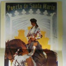 Coleccionismo de carteles: FERIA DE PRIMAVERA PUERTO DE SANTAMARÍA PÓSTER REPRODUCCIÓN 1951. Lote 118953822