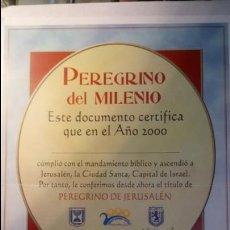 Coleccionismo de carteles: PEREGRINO DEL MILENIO. CERTIFICADO AÑO 2000.. Lote 119503820