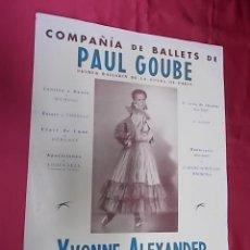 Collectionnisme d'affiches: BALLET DE PAUL GOUBE . YVONNE ALEXANDER. PALACIO MUSICA. 1946. Lote 119759739