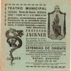Coleccionismo de carteles: CARTEL ILUSIONISTA PROFESOR JACKNER. TEATRO MUNICIPAL GUIA DE ISORA. TENERIFE. FEBRERO DE 1949. Lote 119855494