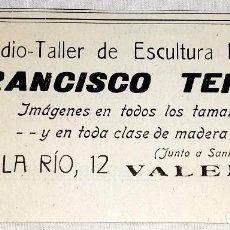 Coleccionismo de carteles: ANTIGUA PUBLICIDAD ESTUDIO-TALLER DE ESCULTURA RELIGIOSA FRANCISCO TERUEL, VALENCIA 1948 / 11X6CM. Lote 120515599