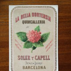 Coleccionismo de carteles: QUINCALLERIA LA BELLA HORTENSIA - SOLER Y CAPELL - BARCELONA - SIGLO XIX - LITOGRAFÍA PUBLICITARIA. Lote 120929571