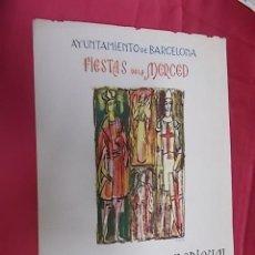 Coleccionismo de carteles: CARTEL. FIESTAS DE LA MERCED. BARCELONA 1962 ?. . Lote 121190507