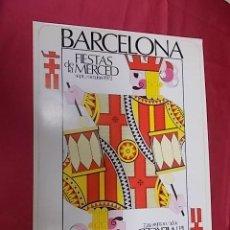 Coleccionismo de carteles: CARTEL. FIESTAS DE LA MERCED. BARCELONA 1972. Lote 121288535