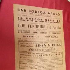 Coleccionismo de carteles: BAR BODEGA APOLO. 15 UNICOS DIAS. LOS TENORIOS DEL APOLO. 1959. Lote 121296715