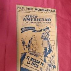 Coleccionismo de carteles: CARTEL. CIRCO AMERICANO. 1957 EL CIRCO MAS MODERNO DEL MUNDO. PLAZA TOROS MONUMENTAL. BARCELONA. Lote 121481411