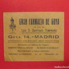 Collectionnisme d'affiches: SOBRE PROPAGANDA, GRAN FARMACIA DE GOYA SANTIAGO TEMPRANO, ABIERTA TODA LA NOCHE. Lote 121997595