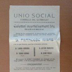 Coleccionismo de carteles: CARTEL UNIO SOCIAL CORNELLA DE LLOBREGAT 1917 OPERA MARINA FRANCESC RIBAS 15,5 X 44 CM (APROX). Lote 125383575