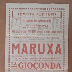 Coleccionismo de carteles: TEATRO FORTUNY COMPAÑIA DE OPERA 1917 MARUXA 20,5 X 44 CM (APROX). Lote 125383759