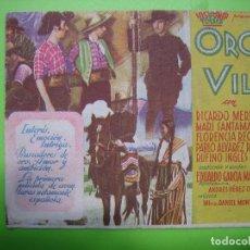 Coleccionismo de carteles: 11 PROGRAMA DE CINE. ORO VIL. CINE Y JARDÍN PLUS ULTRA. Lote 125447291