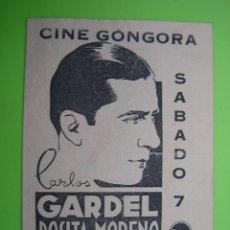 Coleccionismo de carteles: 13 ANTIGUO PROGRAMA DE CINE. TANGO BAR. CARLOS GARDEL Y ROSITA MORENO. CINE GONGORA. CORDOBA. Lote 125963683