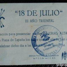 Coleccionismo de carteles: - 18 DE JULIO -. III AÑO TRIUNFAL. INVITACIÓN A LA PLAZA DE ESPAÑA. SELLO DE LA FALANGE DE SEVILLA.. Lote 128161543