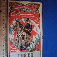 Coleccionismo de carteles: (PA-180712)PROGRAMA TIVOLI - CIRCO ECUESTRE 1905. Lote 128867975
