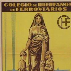 Coleccionismo de carteles: COLEGIO DE HUÉRFANOS FERROVIARIOS CARTEL GRÁFICAS FOURNIER. Lote 130420791