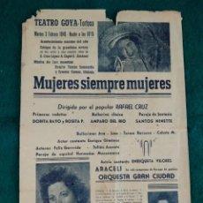 Coleccionismo de carteles: CARTEL TEATRO GOYA .- TORTOSA .- ESPECTACULO MUJERES SIEMPRE MUJERES .- 1948 MEDIDAS 24.5X37. Lote 131330826