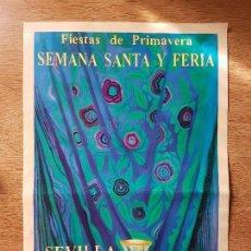 Coleccionismo de carteles: PEQUEÑO CARTEL DE FIESTAS DE PRIMAVERA SEMANA SANTA Y FERIA DE SEVILLA. Lote 162442710