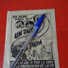 Coleccionismo de carteles: PUBLICIDAD DEL DOMUND.OBRA PONTIFICIA PARA LA FE. UN DURO PARA EL PAPA.MISIONES IGLESIA. Lote 132863130