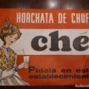 Coleccionismo de carteles: CARTEL PUBLICIDAD HORCHA DE CHUFA CHE. ORIGINAL DE 1968. PARA HORCHATERÍAS BARES CAFETERÍAS.. Lote 136085606